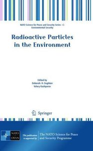 Radioactive Particles in the Environment