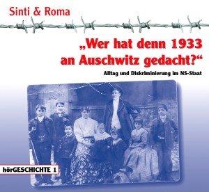 Wer Hat Denn 1933 An Auschwitz Gedacht? Alltag Und