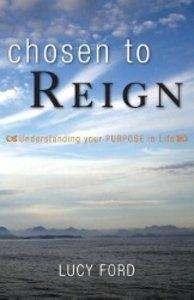 Chosen to Reign