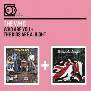 2 For 1: Who Are You/The Kids Are Alright