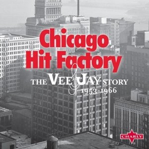 Vee Jay Records-Chicago Hit Facto