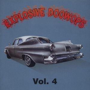 Vol.4,Explosive Doo Wop