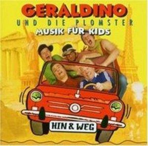 Geraldino und die Plomster: Hin & Weg