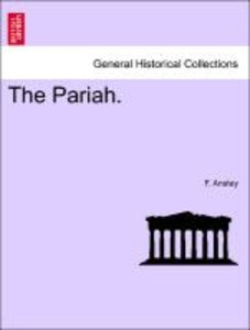 The Pariah. Vol. III