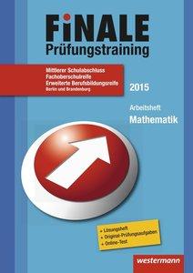 Finale Prüfungstr. Mathe Mittlerer Schulabschl Bln BRAN 2015