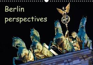 Berlin perspectives (Wall Calendar 2015 DIN A3 Landscape)