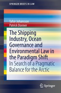 The Shipping Industry, Ocean Governance and Environmental Law in