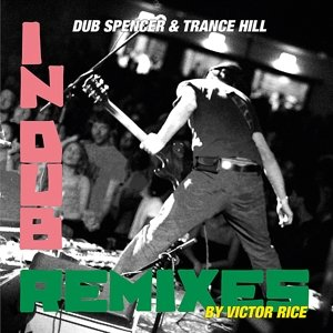 In Dub/Victor Rice Remixes