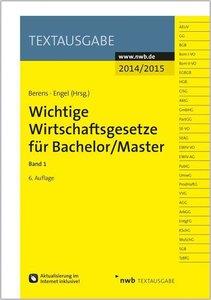 Wichtige Wirtschaftsgesetze für Bachelor 1