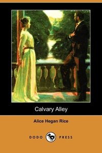 Calvary Alley (Dodo Press)