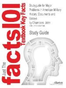 Studyguide for Major Problems in American Military History