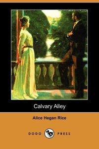 Calvary Alley (Dodo Press)