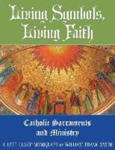 Living Symbols, Living Faith