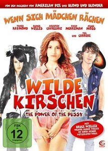 Wilde Kirschen - The Power of the Pussy