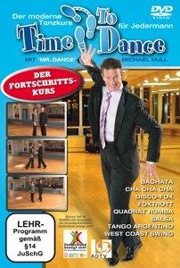 Time To Dance-Der Fortschrittskurs