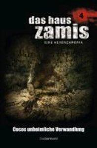 Das Haus Zamis 04. Cocos unheimliche Verwandlung