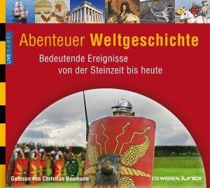 Live dabei - Abenteuer Weltgeschichte