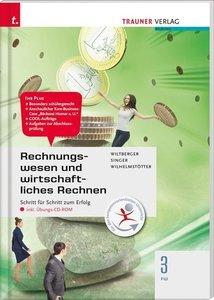 Rechnungswesen und wirtschaftliches Rechnen 3 FW inkl. Übungs-CD