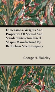 Dimensions, Weights And Properties Of Special And Standard Struc