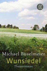 Buselmeier, M: Wunsiedel