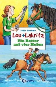Lou und Lakritz. Ein Retter auf vier Hufen