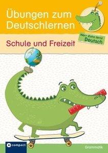 Übungen zum Deutschlernen (Grammatik) - Schule und Freizeit