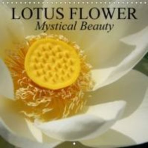 Lotus Flower - Mystical Beauty (Wall Calendar 2015 300 × 300 mm