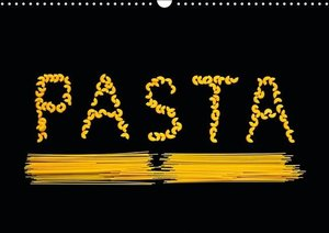 Pasta / UK-Version (Wall Calendar 2015 DIN A3 Landscape)