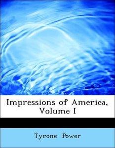 Impressions of America, Volume I