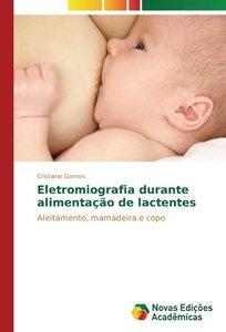 Eletromiografia durante alimentação de lactentes