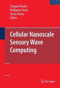 Cellular Nanoscale Sensory Wave Computing