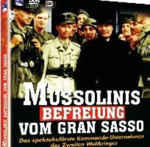 Mussolinis Befreiung von Gran Sasso
