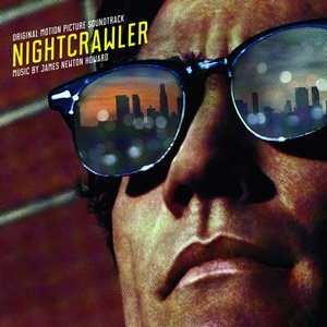 Nightcrawler Original Soundtrack