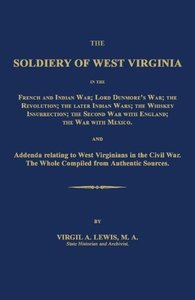 The Soldiery of West Virginia in the French and Indian War; Lord