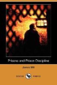Prisons and Prison Discipline (Dodo Press)
