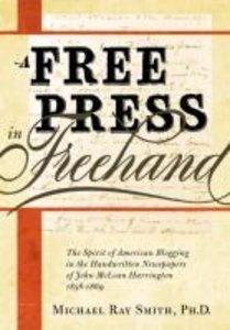 A Free Press in FreeHand: The Spirit of American Blogging in the