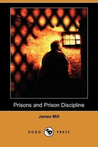 Prisons and Prison Discipline (Dodo Press)