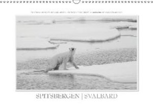 Emotional Moments: Spitsbergen Svalbard UK-Version (Wall Calen