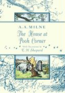 The House at Pooh Corner. Deluxe Edition