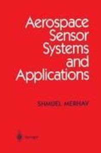 Aerospace Sensor Systems and Applications