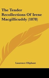 The Tender Recollections Of Irene Macgillicuddy (1878)
