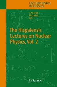 The Hispalensis Lectures on Nuclear Physics 2