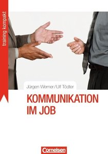 Training kompakt: Kommunikation im Job
