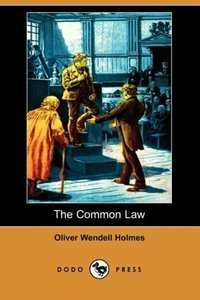 The Common Law (Dodo Press)
