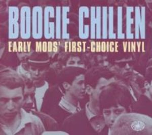 Boogie Chillen (Early Mods Choice Vinyl)