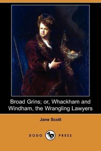 Broad Grins; Or, Whackham and Windham, the Wrangling Lawyers (Do