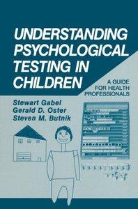 Understanding Psychological Testing in Children