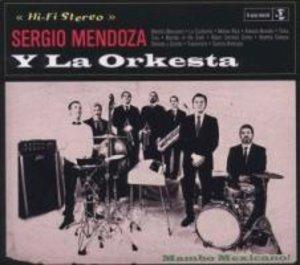 Sergio Mendoza Y La Orkesta