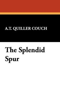 The Splendid Spur