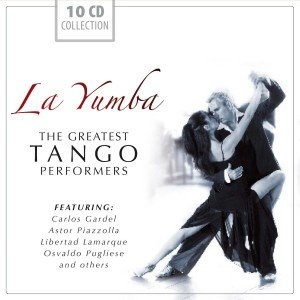 La Yumba-The greatest TANGO performers